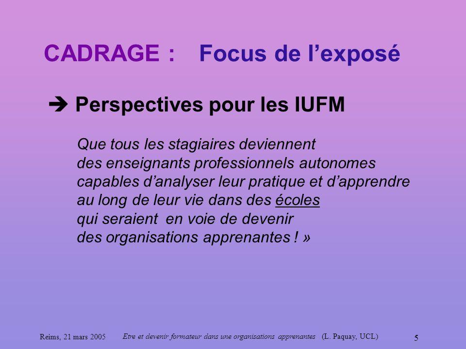 CADRAGE : Focus de l'exposé  Perspectives pour les IUFM