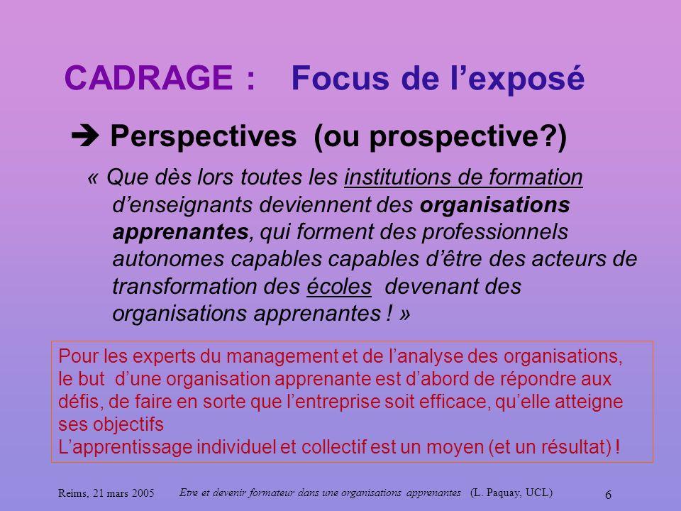 CADRAGE : Focus de l'exposé  Perspectives (ou prospective )