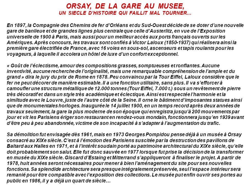 ORSAY, DE LA GARE AU MUSEE,