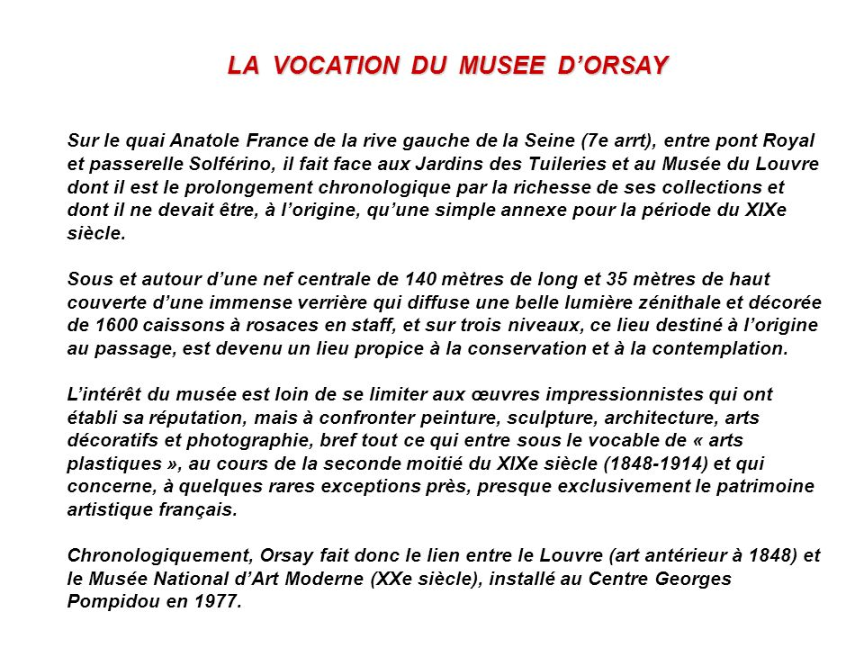 LA VOCATION DU MUSEE D'ORSAY
