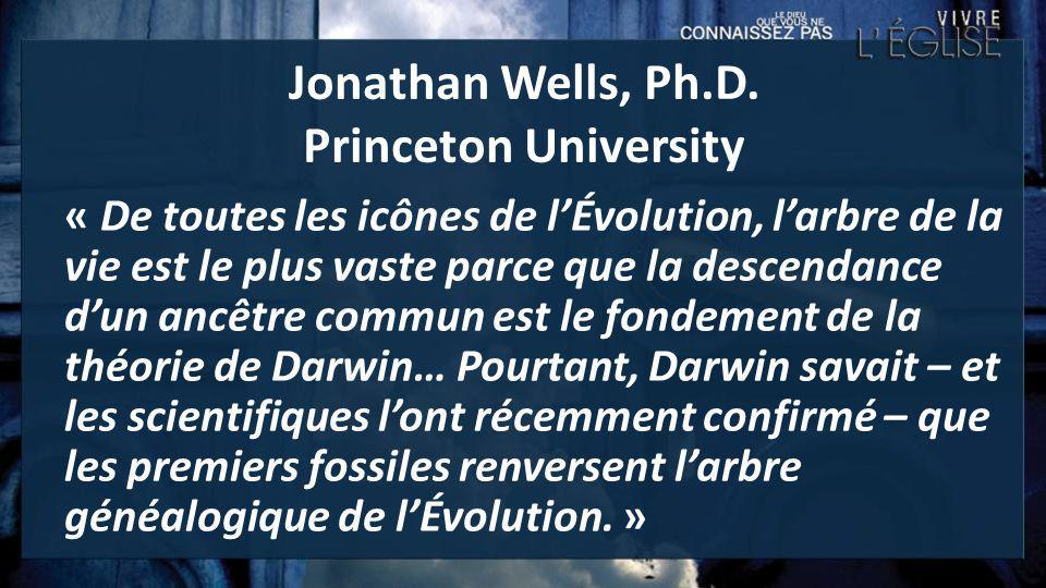 Jonathan Wells, Ph.D. Princeton University