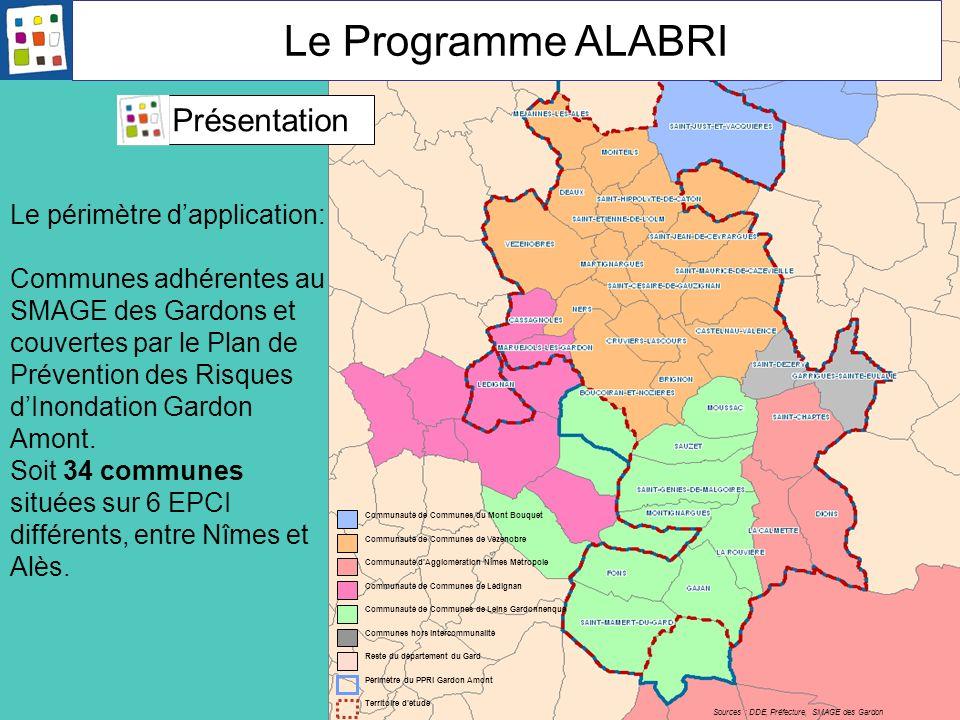 Le Programme ALABRI Présentation Le périmètre d'application:
