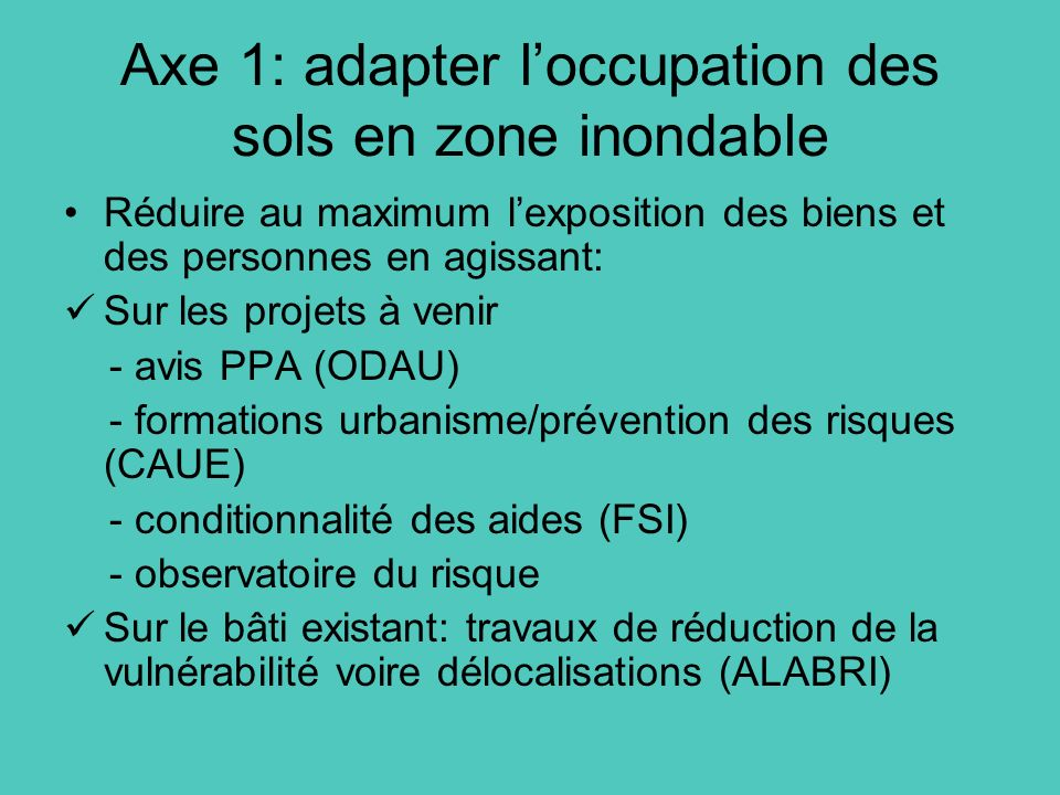 Axe 1: adapter l'occupation des sols en zone inondable