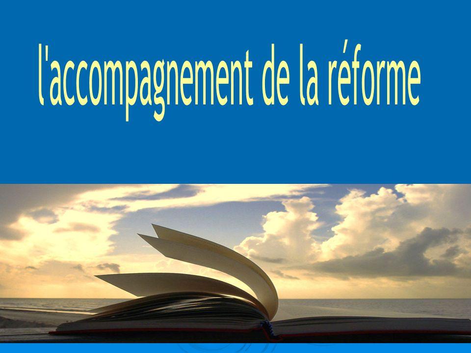 l accompagnement de la réforme