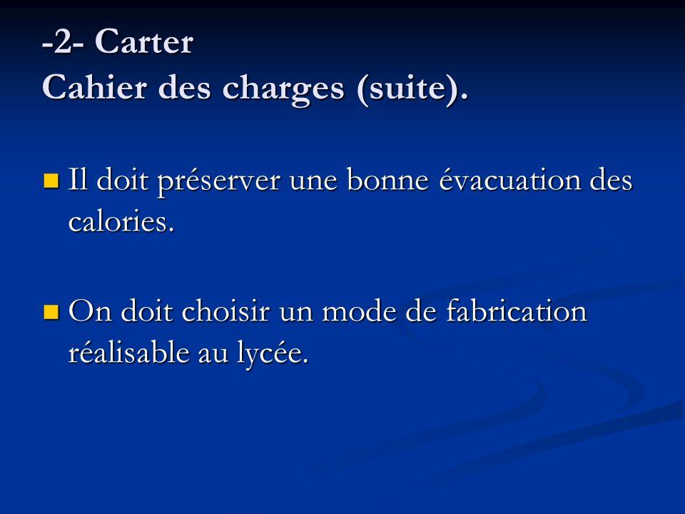 -2- Carter Cahier des charges (suite).