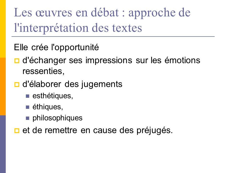 Les œuvres en débat : approche de l interprétation des textes