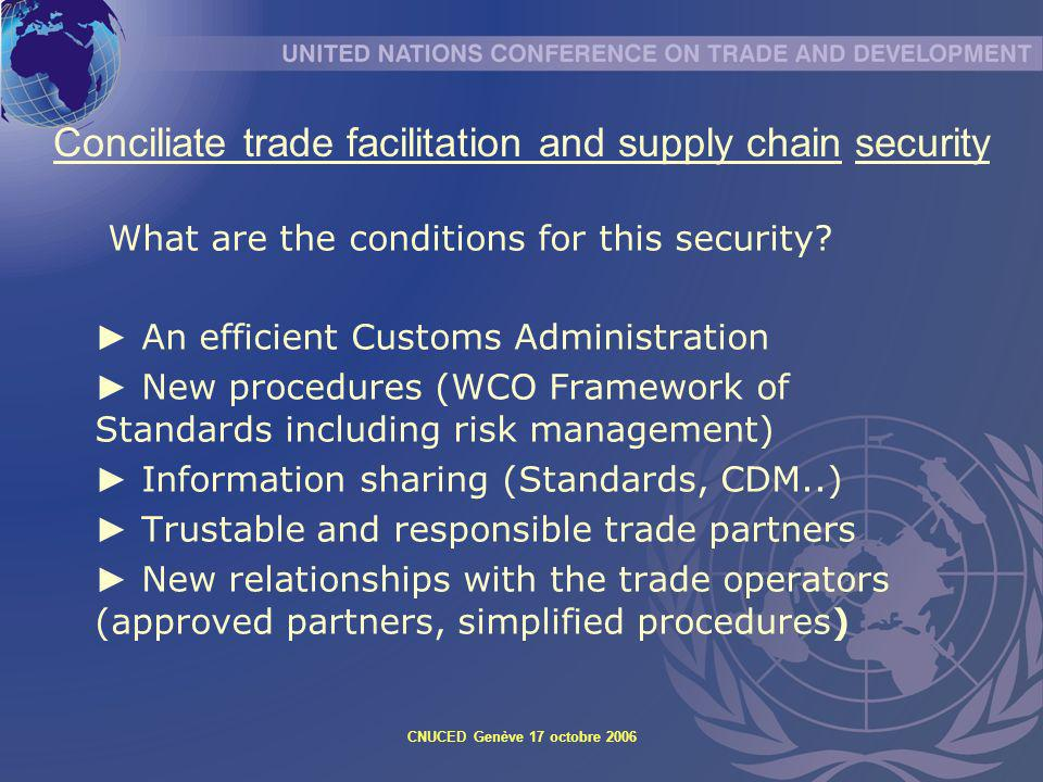 Conciliate trade facilitation and supply chain security