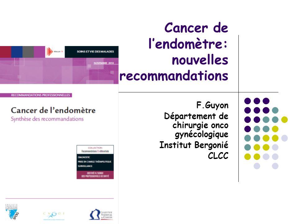 Cancer de l'endomètre: nouvelles recommandations