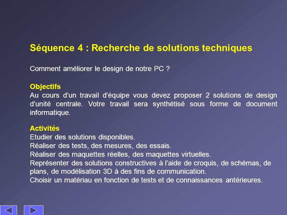 Séquence 4 : Recherche de solutions techniques