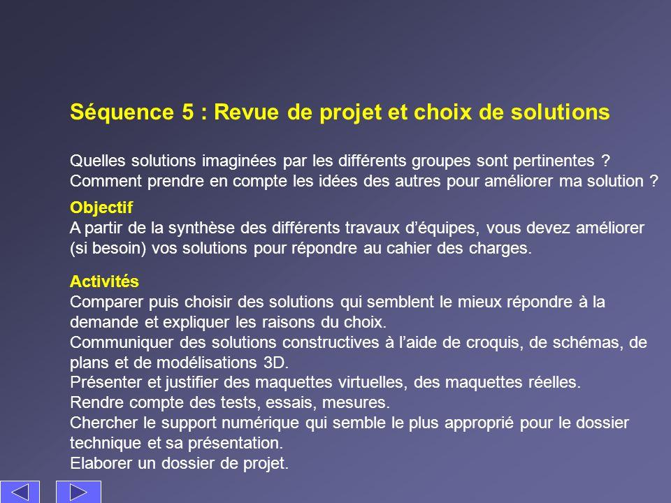 Séquence 5 : Revue de projet et choix de solutions