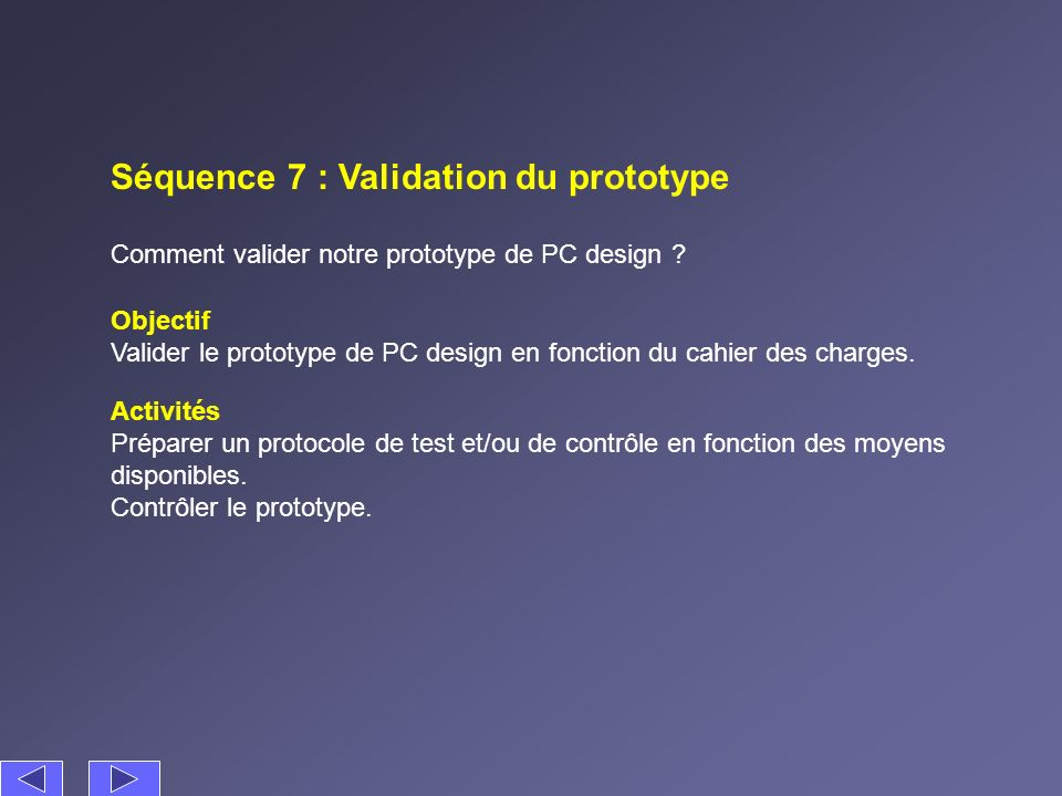 Séquence 7 : Validation du prototype