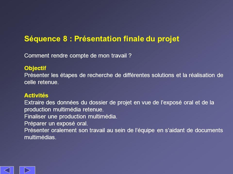 Séquence 8 : Présentation finale du projet