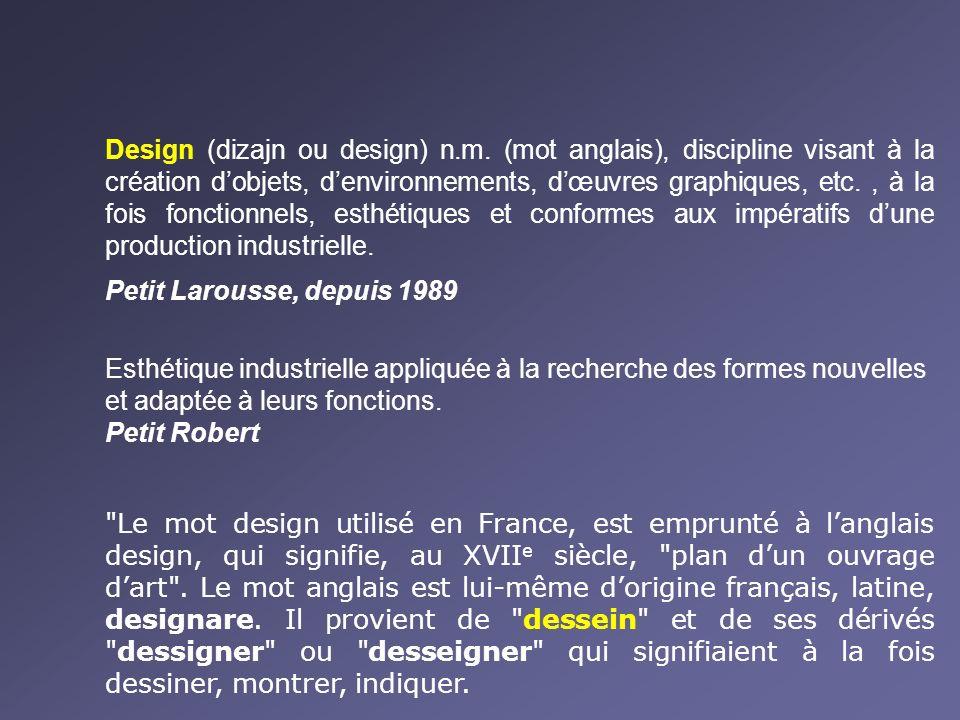 Design (dizajn ou design) n. m