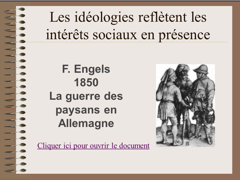 Les idéologies reflètent les intérêts sociaux en présence