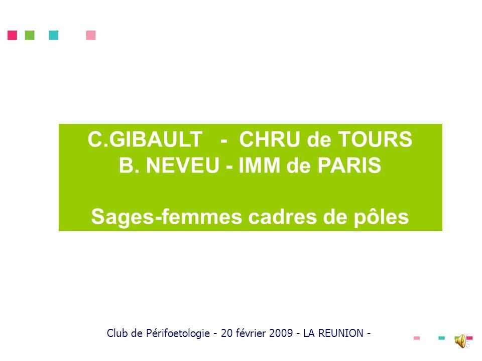 C.GIBAULT - CHRU de TOURS Sages-femmes cadres de pôles