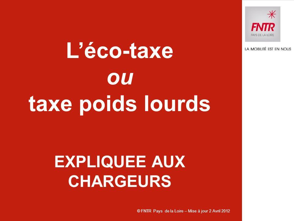 L'éco-taxe ou taxe poids lourds