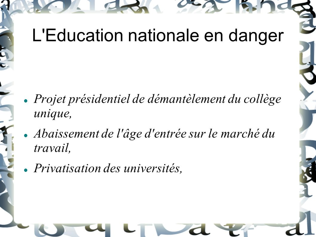 L Education nationale en danger