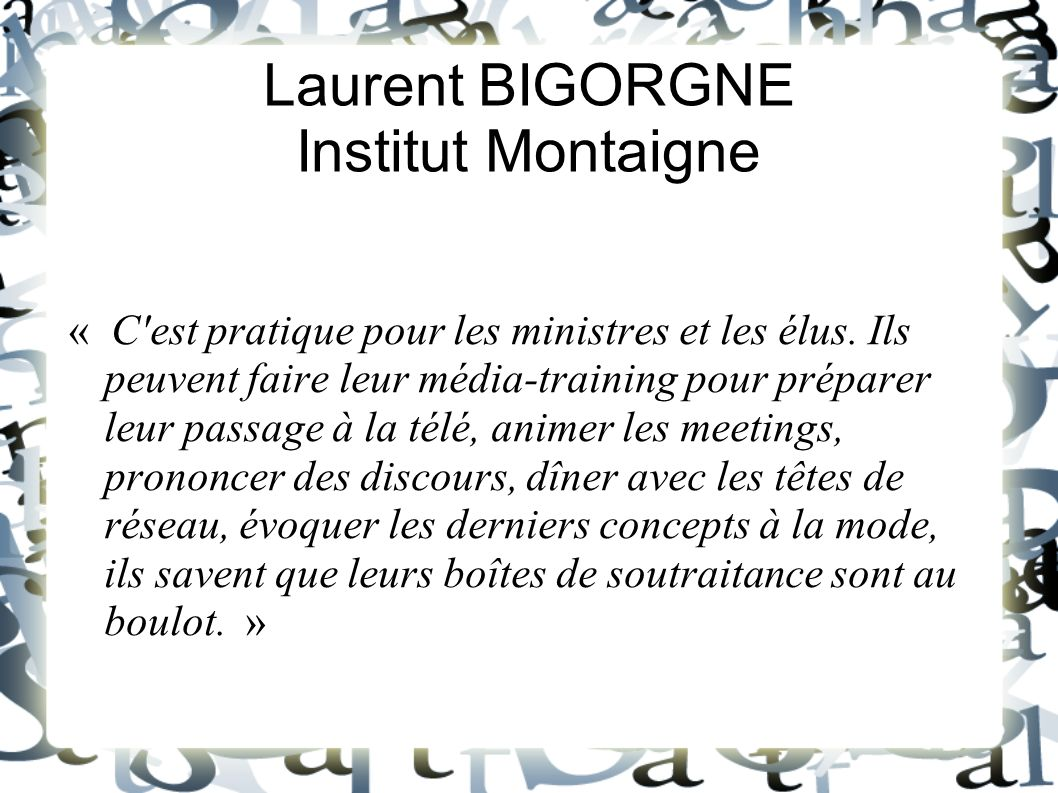 Laurent BIGORGNE Institut Montaigne