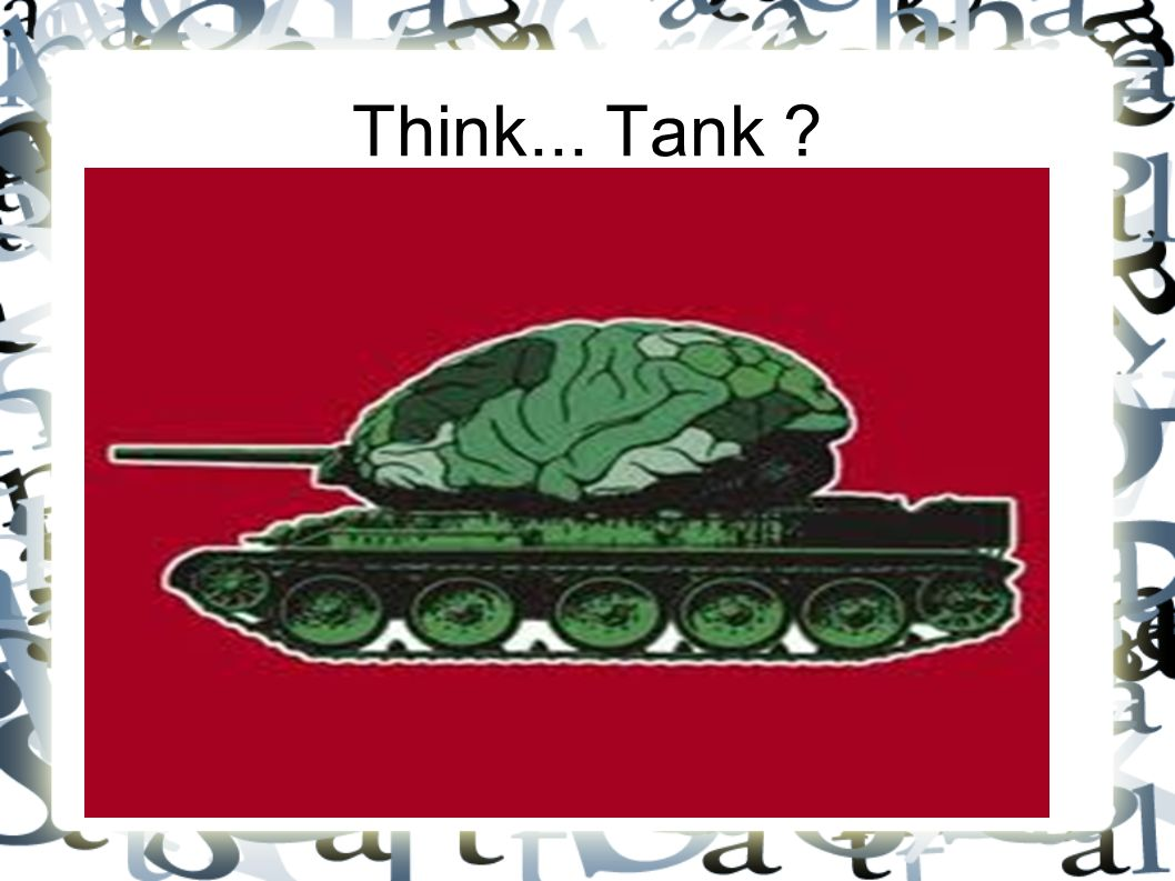 Think... Tank