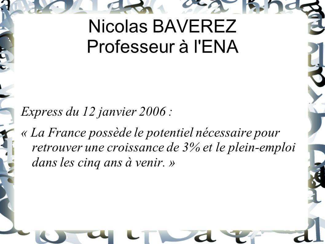 Nicolas BAVEREZ Professeur à l ENA