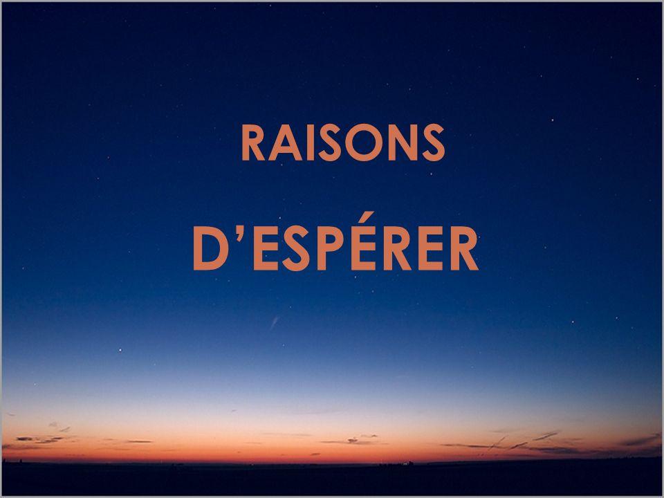 RAISONS D'ESPÉRER