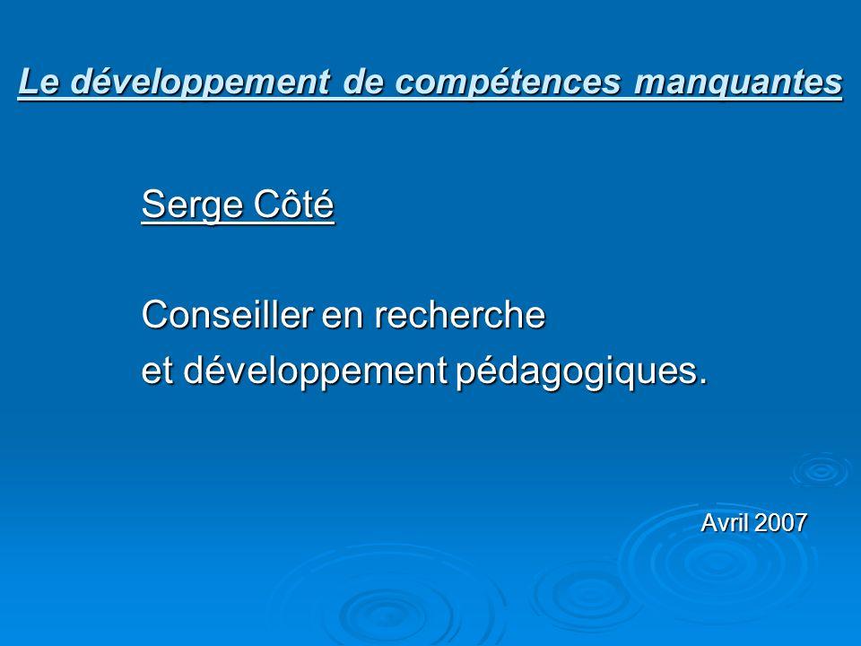 Le développement de compétences manquantes