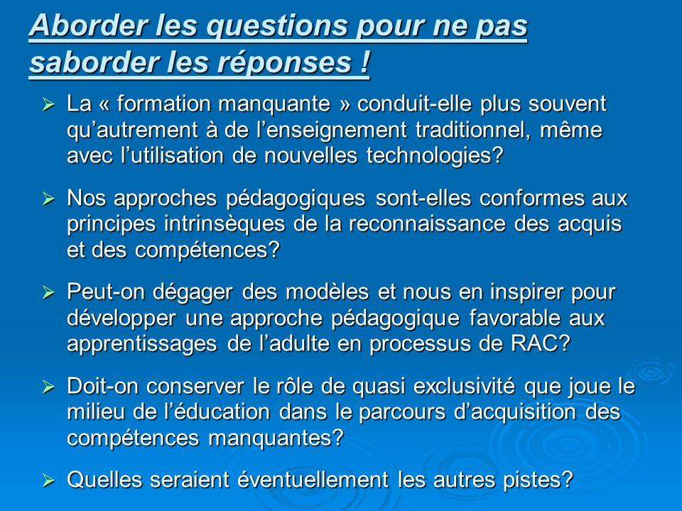 Aborder les questions pour ne pas saborder les réponses !