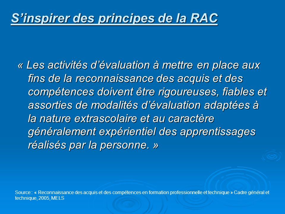 S'inspirer des principes de la RAC
