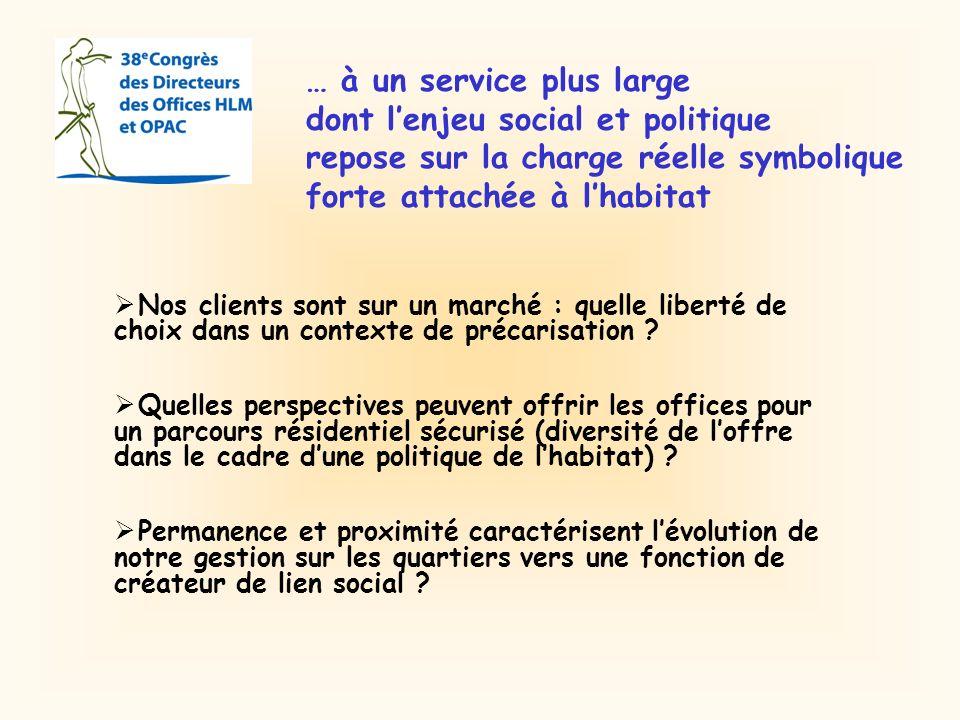 … à un service plus large dont l'enjeu social et politique