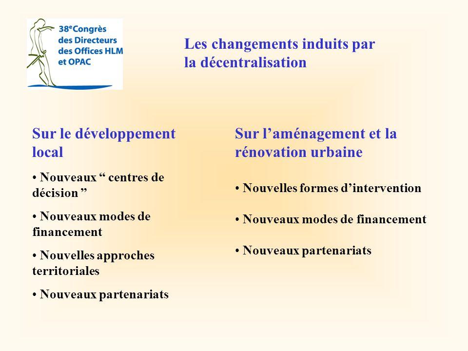 Les changements induits par la décentralisation