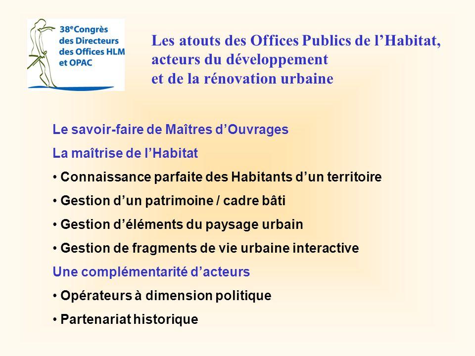 Les atouts des Offices Publics de l'Habitat, acteurs du développement