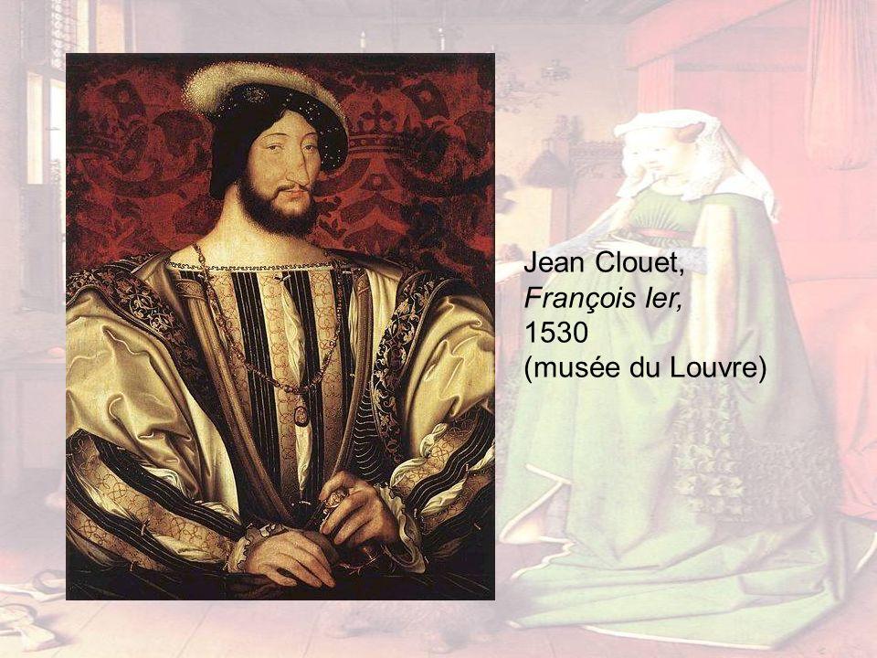 Jean Clouet, François Ier, 1530 (musée du Louvre)