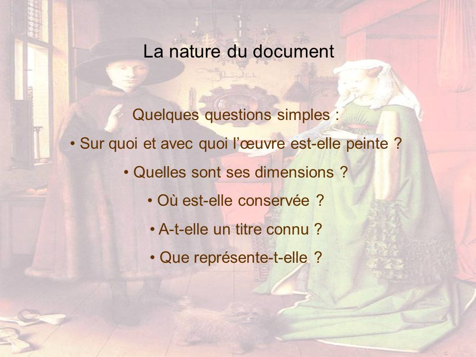 La nature du document Quelques questions simples :