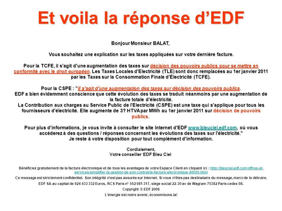 Et voila la réponse d'EDF
