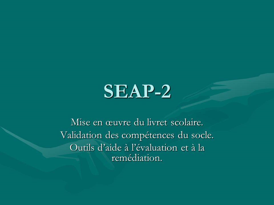 SEAP-2 Mise en œuvre du livret scolaire.