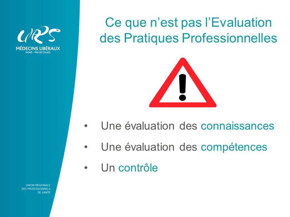 Ce que n'est pas l'Evaluation des Pratiques Professionnelles