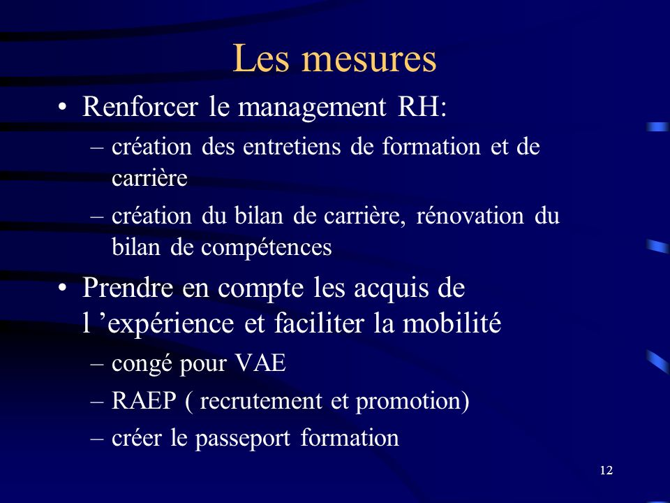 Les mesures Renforcer le management RH: