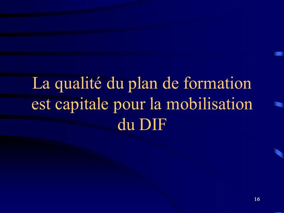 30/03/2017 La qualité du plan de formation est capitale pour la mobilisation du DIF