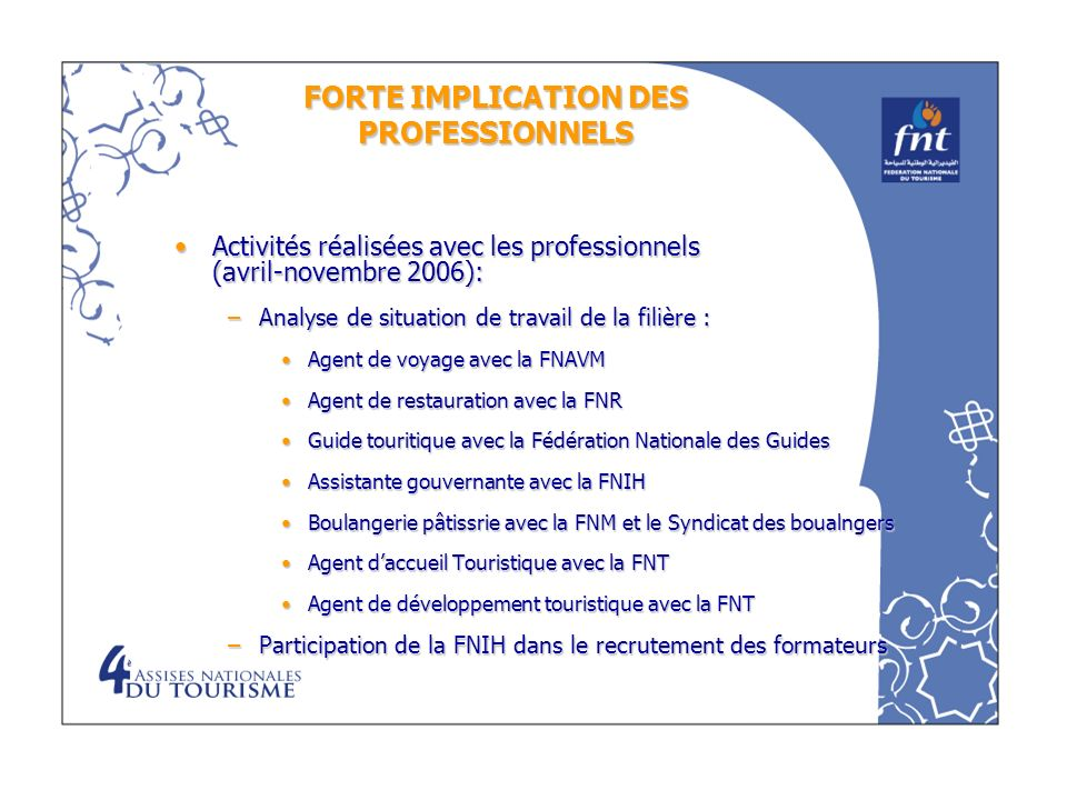FORTE IMPLICATION DES PROFESSIONNELS