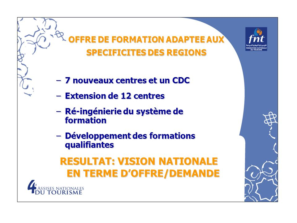 OFFRE DE FORMATION ADAPTEE AUX SPECIFICITES DES REGIONS