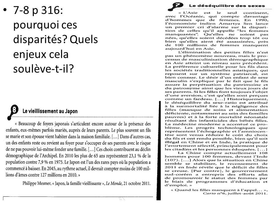 7-8 p 316: pourquoi ces disparités Quels enjeux cela soulève-t-il