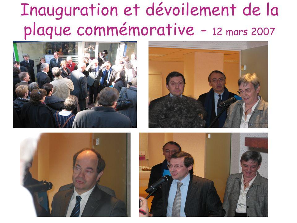 Inauguration et dévoilement de la plaque commémorative - 12 mars 2007