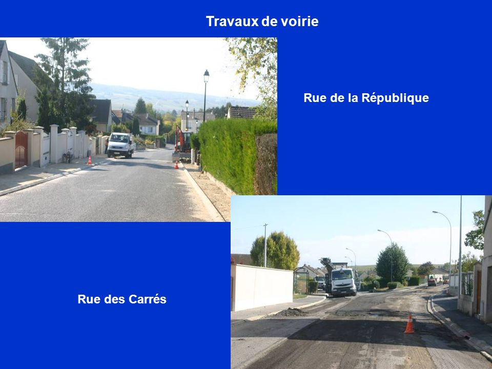 Travaux de voirie Rue de la République Rue des Carrés