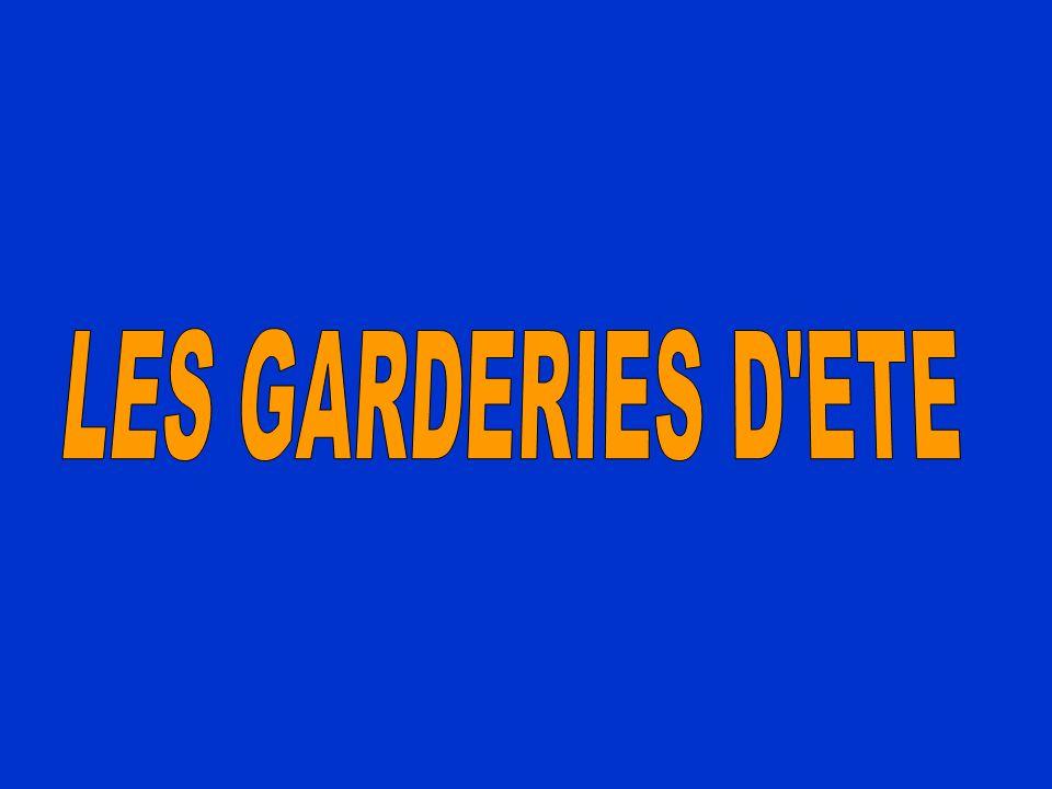 LES GARDERIES D ETE