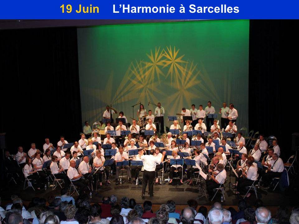 19 Juin L'Harmonie à Sarcelles