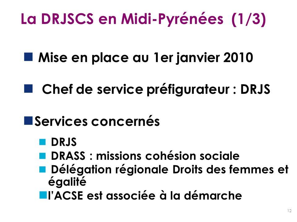 La DRJSCS en Midi-Pyrénées (1/3)