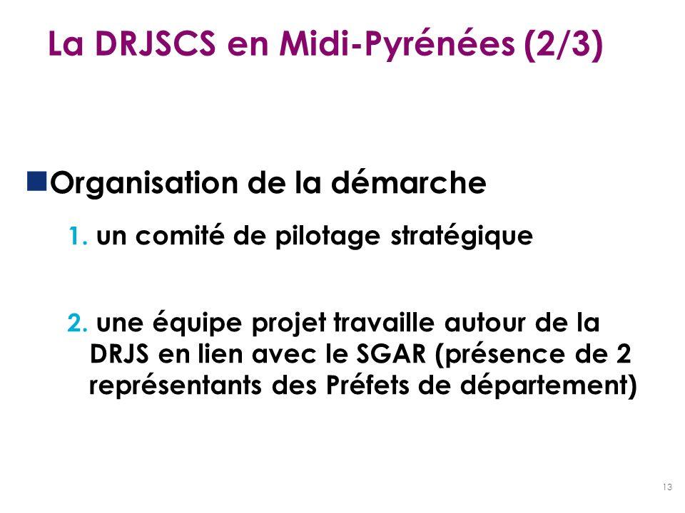 La DRJSCS en Midi-Pyrénées (2/3)