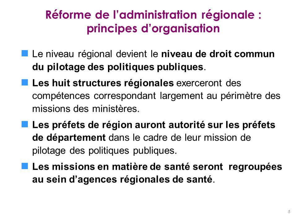 Réforme de l'administration régionale : principes d'organisation