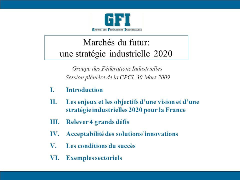 Marchés du futur: une stratégie industrielle 2020