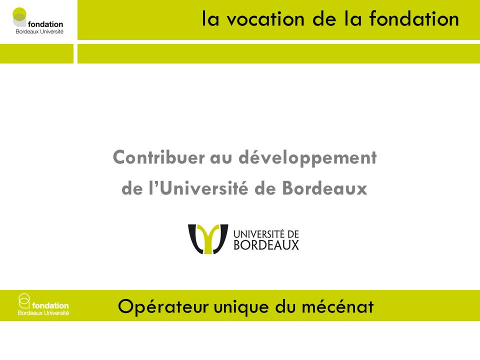 la vocation de la fondation